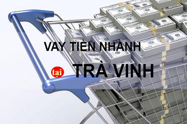 Vay thế chấp ngân hàng tại Trà Vinh với các thủ tục nhanh gọn