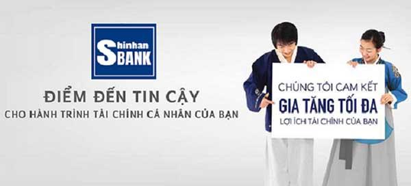 Ngân hàng Shinhan - điểm đến tài chính tin cậy